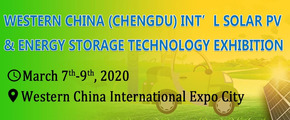 2020 Western China (Chengdu) Int'l Solar Photovoltaic & Energy Storage Technology Exhibition